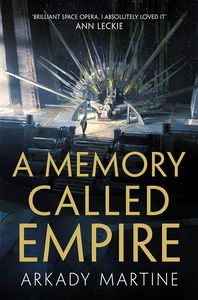 [Teixcalaan: Book 1: A Memory Called Empire (Product Image)]