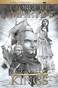 [George R.R. Martin's A Clash Of Kings #12 (Rubi Black & White Variant) (Product Image)]