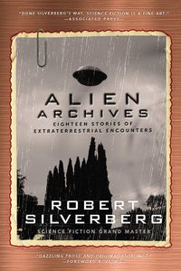 [Alien Archives: Eighteen Stories Of Extraterrestrial Encounters (Product Image)]