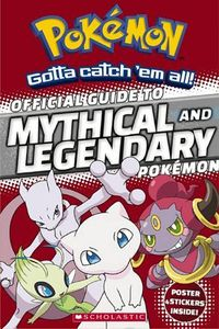 [Pokemon: Official Guide To Mythical & Legendary Pokemon (Product Image)]