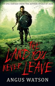 [West Of West: Book 2: Land You Never Leave (Signed Edition) (Product Image)]