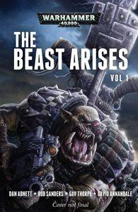 [Warhammer 40K: The Beast Arises Volume 1 (Product Image)]