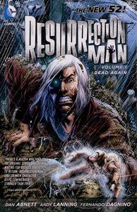 [Resurrection Man: Volume 1: Dead Again (Product Image)]