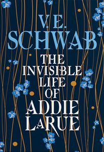 [The Invisible Life Of Addie LaRue (Forbidden Planet Exclusive Signed Hardcover) (Product Image)]