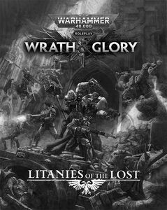 [Warhammer 40k: Wrath & Glory: Litanies Of The Lost (Product Image)]