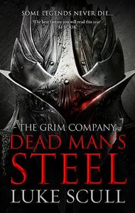 [The Grim Company: Book 3: Dead Man's Steel (Product Image)]