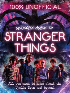 [100% Unofficial: Stranger Things (Hardcover) (Product Image)]
