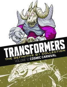 [Transformers: Definitive G1 Collection: Volume 51: Cosmic Carnival (Product Image)]