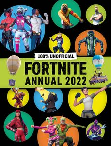[100% Unofficial Fortnite Annual 2022 (Hardcover) (Product Image)]