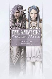 [Final Fantasy Xiii XIII-2: Fragments After: Volume 2 (Product Image)]
