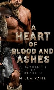 [A Gathering Of Dragons: Book 1: A Heart Of Blood & Ashes (Product Image)]