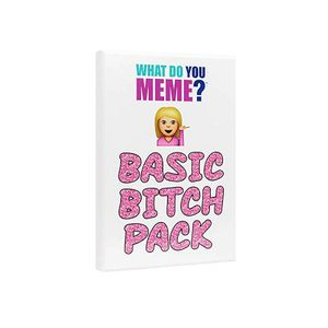 [What Do You Meme?: Basic Bitch Pack (Product Image)]