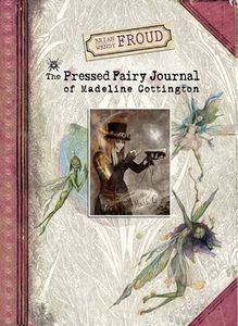 [The Pressed Fairy Journal Of Madeline Cottington (Hardcover) (Product Image)]