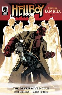 [The cover for Hellboy & The B.P.R.D.: The Seven Wives Club (Cover A Hughes)]