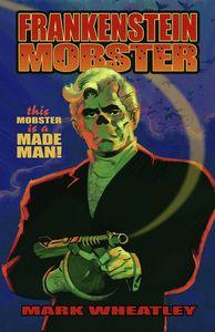 [Frankenstein Mobster: Volume 1 (Product Image)]