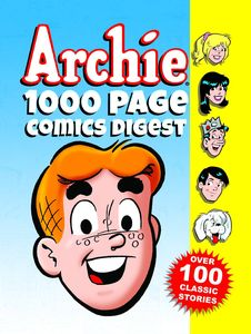 [Archies 1000-Page Comics Digest (Product Image)]