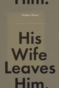 [His Wife Leaves Him (Hardcover) (Product Image)]