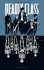 [Deadly Class: Volume 1: Reagan Youth (Product Image)]