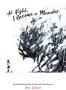 [At Night, I Become A Monster (Light Novel) (Product Image)]