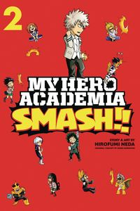 [My Hero Academia: Smash!: Volume 2 (Product Image)]