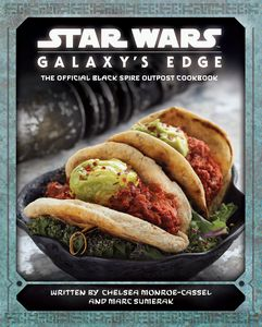 [Star Wars: Galaxy's Edge Cookbook (Product Image)]