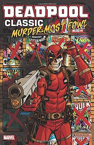[Deadpool Classic: Volume 22: Murder Most Fowl (Product Image)]