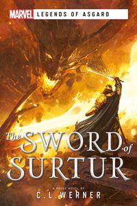 [The Sword Of Surtur: A Marvel Legends Of Asgard Novel (Product Image)]