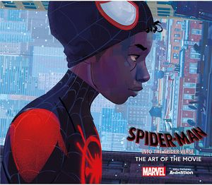 [Marvel: Spider-Man: Into The Spider-Verse: The Art Of The Movie (Hardcover) (Product Image)]