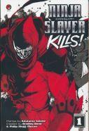 [Ninja Slayer Kills: Volume 1 (Product Image)]