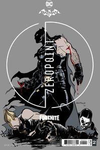[Batman/Fortnite: Zero Point #2 (Premium Variant B) (Product Image)]