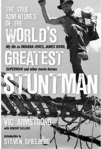 [True Adventures Of The World's Greatest Stuntman: Vic Armstrong (Hardcover) (Product Image)]