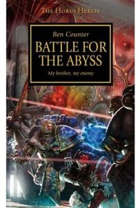[Warhammer 40k: Horus Heresy Book 8: Battle For The Abyss (Product Image)]
