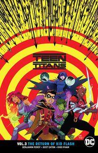 [Teen Titans: Volume 3: The Return Of Kid Flash: Rebirth (Product Image)]