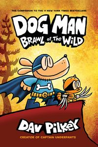 [Dogman: Book 6: Brawl Of The Wild (Product Image)]