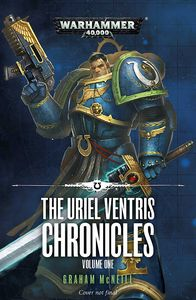 [Warhammer 40K: The Uriel Ventris Chronicles (Product Image)]