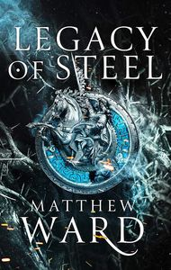 [Legacy Trilogy: Book 2: Legacy Of Steel (Hardcover) (Product Image)]