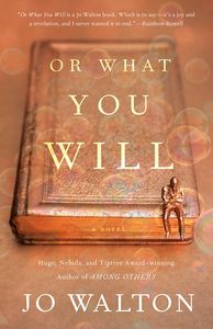 [Or What You Will (Hardcover) (Product Image)]
