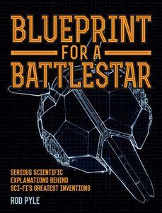 [Blueprint For A Battlestar (Hardcover) (Product Image)]