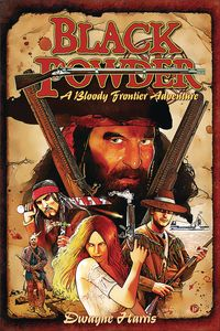 [Black Powder: A Bloody Frontier Adventure (Product Image)]