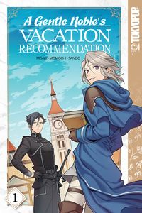 [A Gentle Noble's Vacation Recommendation: Volume 1 (Product Image)]