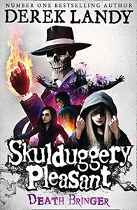 [Skulduggery Pleasant: Book 6: Death Bringer (Product Image)]