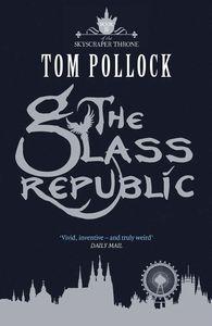 [Skyscraper Throne: Book 2: Glass Republic (Product Image)]