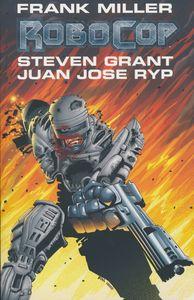 [Frank Miller's Robocop: Volume 1 (Product Image)]