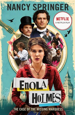 [The cover for Enola Holmes: The Case Of The Missing Marquess]