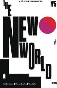 [New World #5 (Cover B Moore & Muller) (Product Image)]