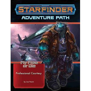 [Starfinder: Adventure Path #36: Professional Courtesy (Fly Free Or Die 3 Of 6) (Product Image)]