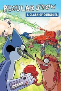 [Regular Show: OGN: Volume 3: A Clash Of Consoles (Product Image)]