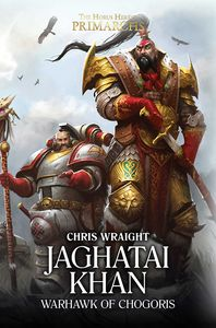 [Jaghatai Khan: Warhawk Of Chogoris (Hardcover) (Product Image)]