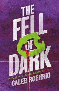 [The Fell Of Dark (Hardcover) (Product Image)]