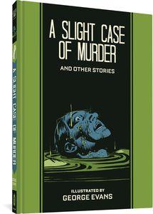 [EC George Evans: A Slight Case Of Murder (Hardcover) (Product Image)]
